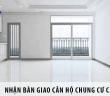 Nhận bàn giao căn hộ chung cư cần lưu ý gì?